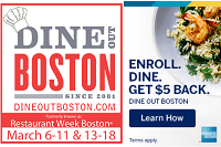 American Express pairs with Restaurant Week Boston to offer $5 Statement Credit, slated to run March 6-11 and March 13-18. Saturdays are excluded this year so there is a one day break between the two week event.