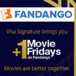 Fandango Buy One Get One Free Movie Ticket for Visa Signature Cardholders