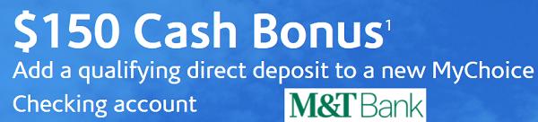 M&T Bank $150 MyChoice