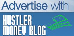 Advertise HustlerMoneyBlog