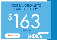 JetBlue Nonstop One-way Fares Fort Lauderdale Lima Peru For Only $138