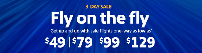 Southwest has 3-Day Sale: select One Way Flight from $Sale ends 10/ Book by 10/ Nonrefundable. Seats, travel days, and markets limited. day .