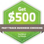 Huntington $500 Business Bonus – Fast Track Checking Account