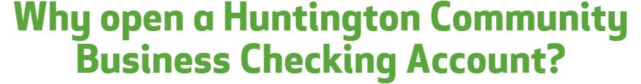 Huntington Community Business Checking
