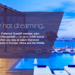 Starwood Preferred Guest Earn Your Dreams Promotion: 3x, 2x or 3,000 Bonus Starpoints