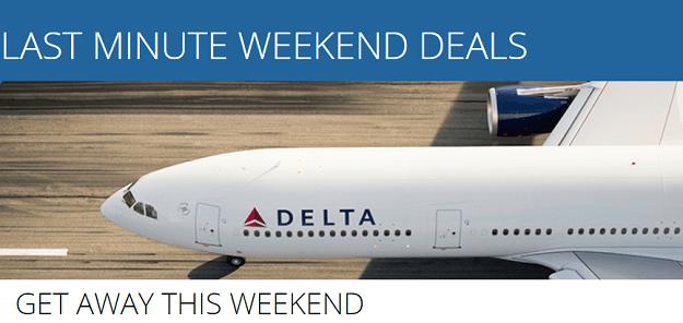 Delta last minute weekend flight deals round trip as low for Last minute weekend get away