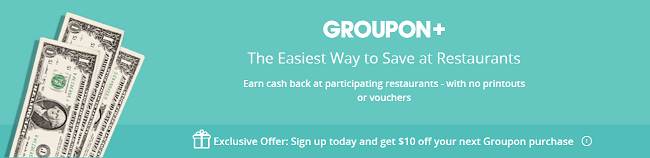 Groupon Plus Review: Get Up to 30% Cash Back + $10 Off Purchase