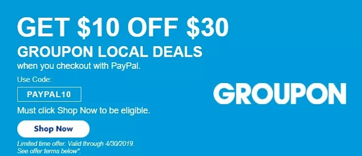 Paypal Groupon Promotion: Get $10 Off $30 Spend w/ Promo