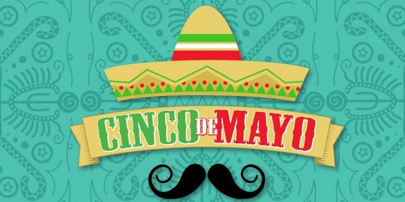 2019 Cinco De Mayo Promotions, Freebies, Discounts, Deals & More!