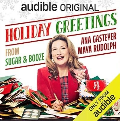 audible free audiobook holiday greetings from sugar and booze