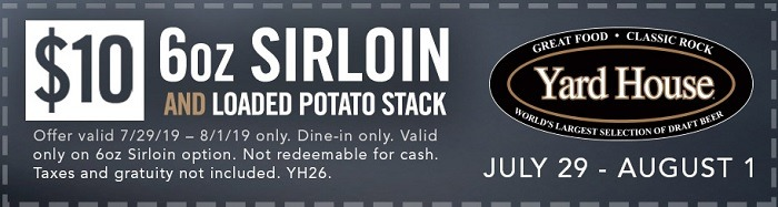 Yard House Sirloin and Potato Deal For $10