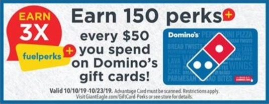 3x the Fuelperks+ for every $50 Domino's GC