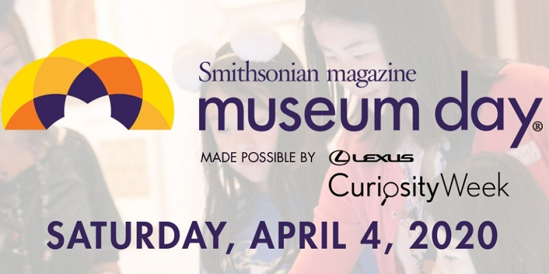Smithsonian Magazine Museum Day Free Admission on April 4, 2020