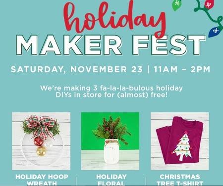 Michales Holiday Maker Fest Promotion