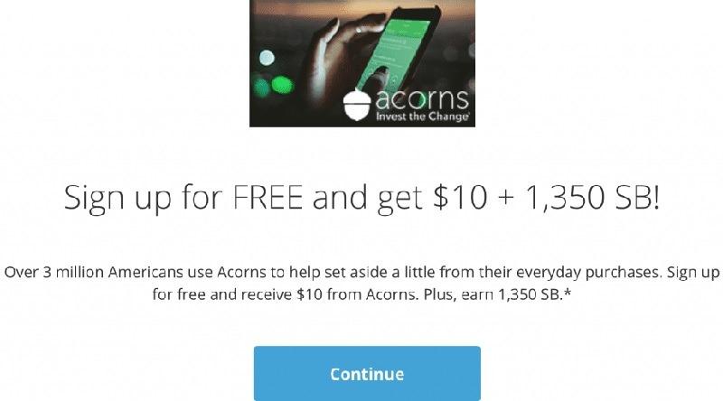 Get $10 + 1,350 SB w/ Acorns Sign Up