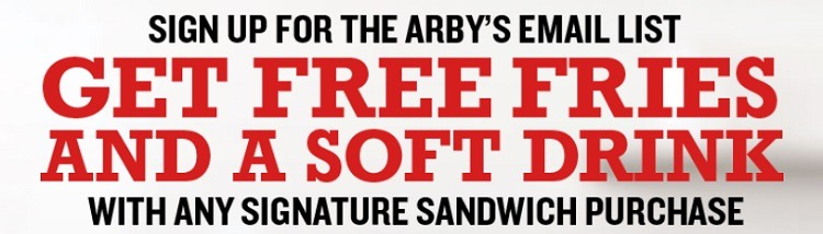 Get Free Fries & Soft Drink w/ Any Signature Sandwich Purchase Coupon