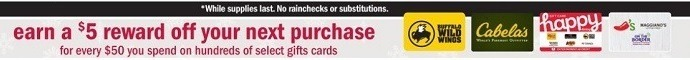 Get $5 Off Next Purchase w/ $50 Select GC Purchase