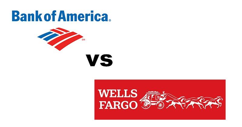 Bank of America vs Wells Fargo
