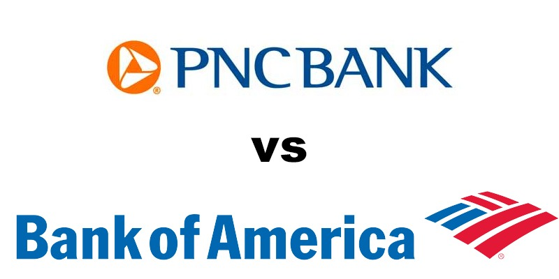 PNC Bank vs Bank of America: Which Is Better?
