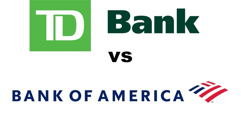 TD Bank vs Bank of America: Which Is Better?