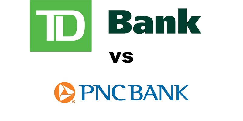 TD Bank vs PNC Bank: Which Is Better?