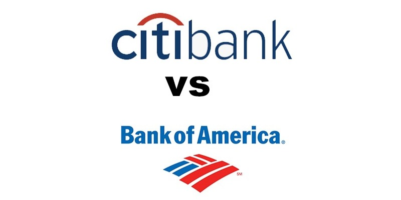 Citibank vs Bank of America: Which Is Better?