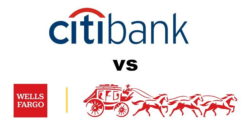 Citibank vs Wells Fargo: Which Is Better?