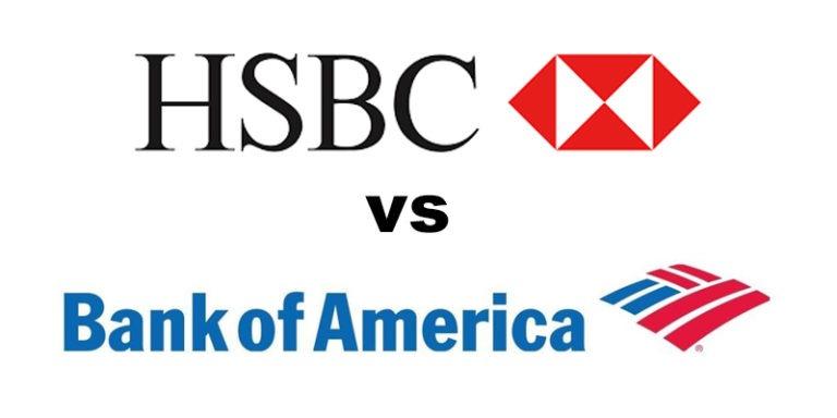 HSBC Bank vs Bank of America
