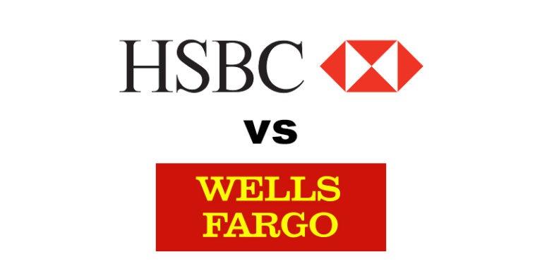 HSBC Bank vs Wells Fargo: Which Is Better?