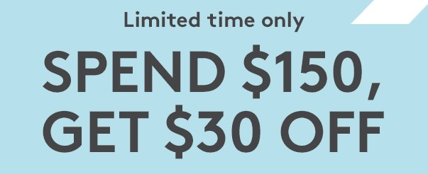 Get $30 Off $150 Purchase Coupon
