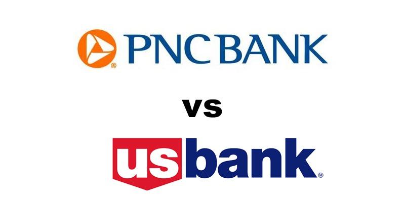 PNC Bank vs US Bank