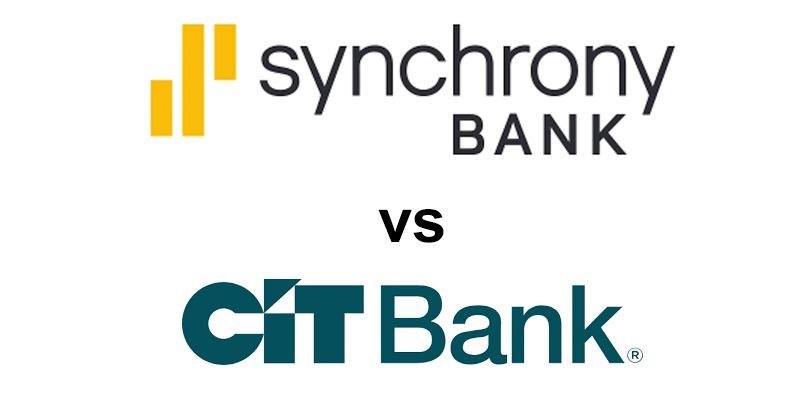 Synchrony Bank vs CIT Bank