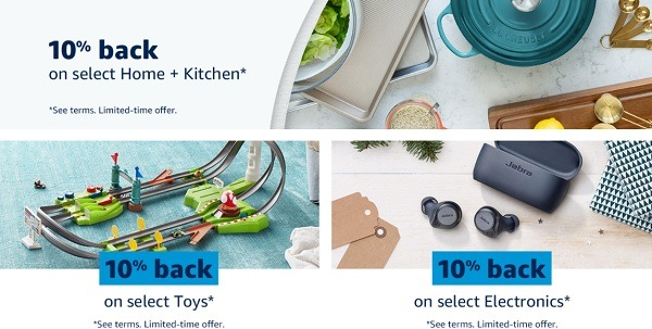 Get 10% Back on Select GC, Electronics, Home, Kitchen & Toys Purchase