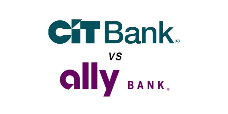 CIT Bank vs Ally Bank: Which Is Better?