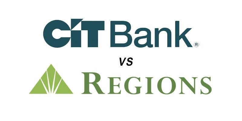 CIT Bank vs Regions Bank: Which Is Better?