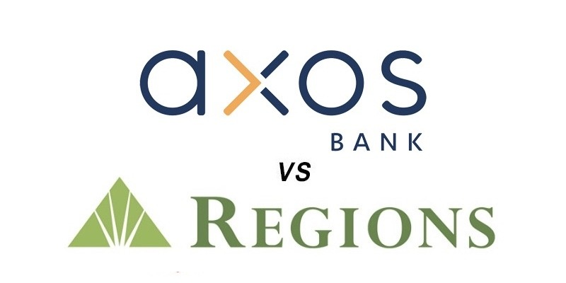 Axos Bank vs Regions Bank: Which Is Better?