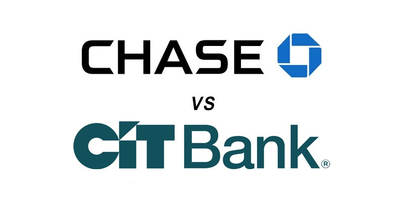 Chase vs CIT Bank: Which Is Better?