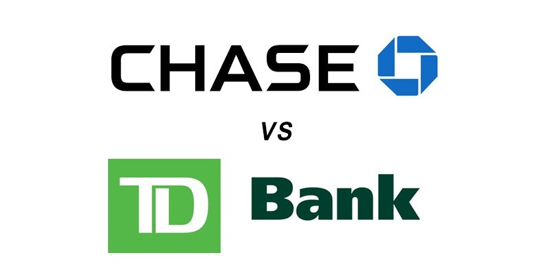 Chase vs TD Bank: Which Is Better?