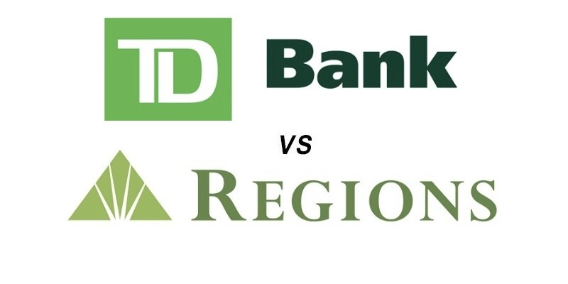 TD Bank vs Regions Bank: Which Is Better?