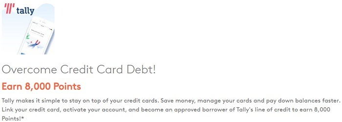 Earn 8,000 Points & Overcome Credit Card Debt w/ Tally Registration
